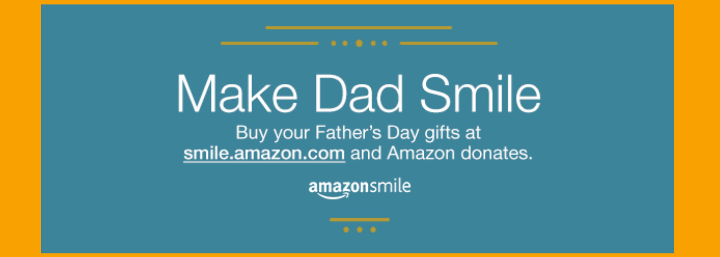 AmazonSmile Father's Day