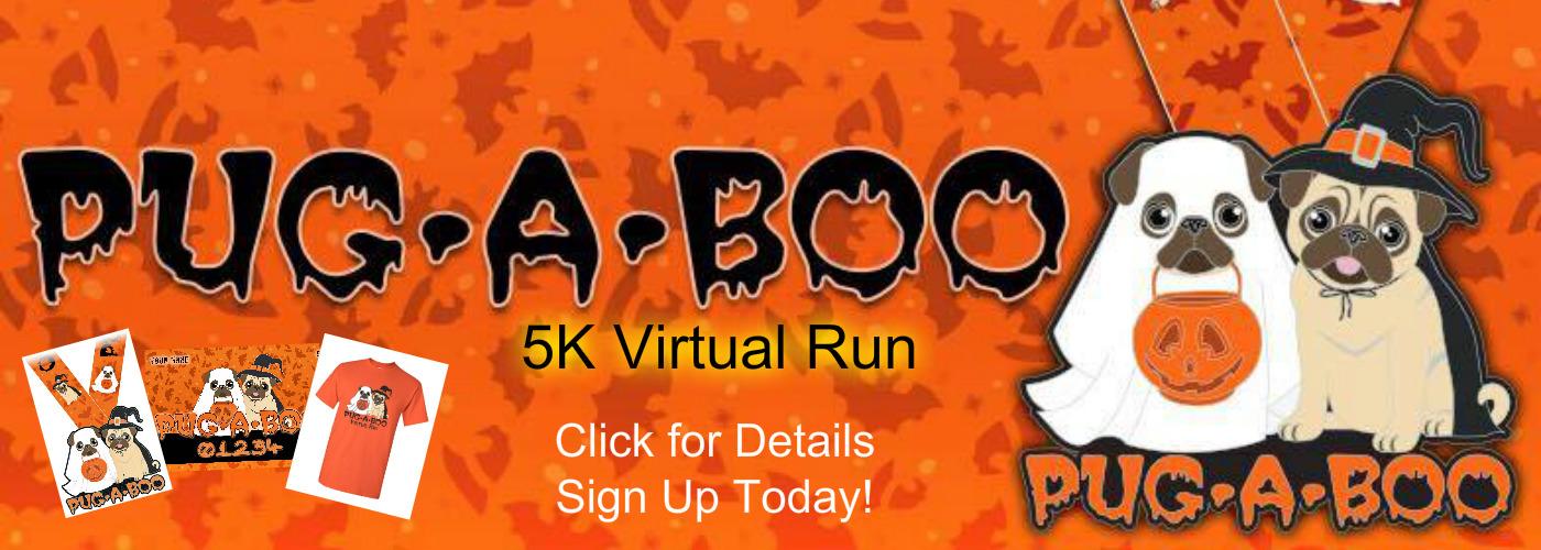 PUG-A-BOO 5k Virtual Run